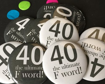 40, The Ultimate F Work, 40th Birthday, 40th Party Favor, Funny Gift, Birthday Gift, 40th Birthday Party, Gag Gift, 40th Birthday Decor