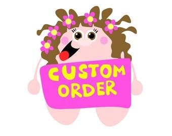 Kundenspezifischen Auftrag reserviert für Cindy