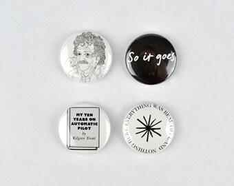 Kurt Vonnegut Badges, Slaughterhouse Five, Cat's Cradle So it goes, buttons, kilgore trout, anti war,