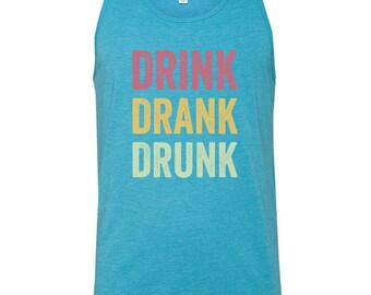 Drink Drank Drunk // Birthday Beach Tanks // Single or Sets