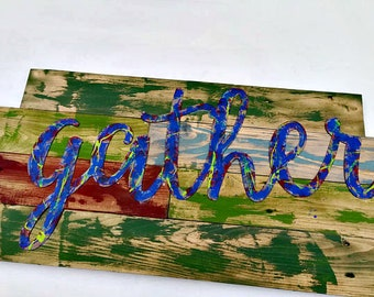 Word Gather Sign, Rustic Decor, Rustic Patio Sign, Rustic Wall Art, Wooden Decor, Galvanized Metal Sign, Family Sign, Farmhouse Decor, Gift