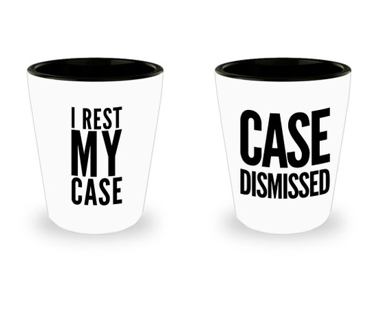 Lawyer Shot Glasses Case Dismissed I Rest My Case Attorney Retirement Partner Gift Set of 2
