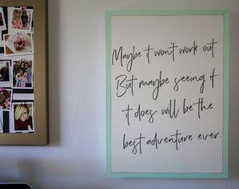 """Maybe it will be the best adventure 24""""x18"""" Wood Sign"""