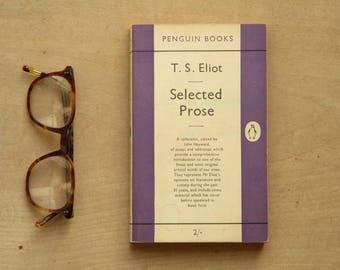 Penguin book T. S. Eliot Selected Prose 1950s paperback.