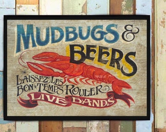 Mudbugs U0026 Beer Print From An Original Hand Painted And Lettered Sign. Cajun  Art,