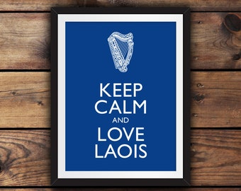 Keep Calm and Love Laois
