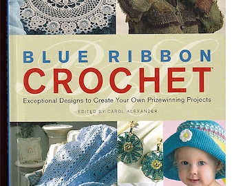 blue Ribbon Crochet Pattern Hard Cover book House of White Birches
