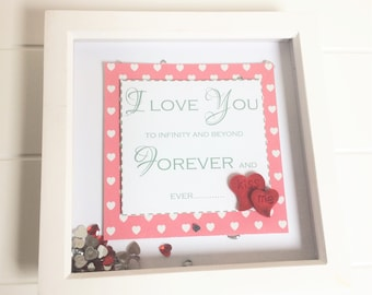 I love you to infinity & beyond - Ex Sample Stock - Reduced Price