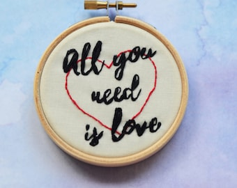 """All You Need Is Love embroidery hoop art lettering in 3"""" hoop. Home decor; embroidered art; red heart"""