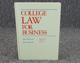 College Law For Business By John & Janet Ashcroft C. 1976
