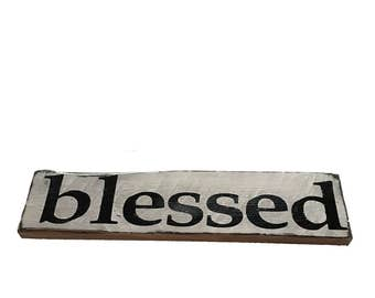 Blessed Sign - hand painted sign - wooden sign - rustic sign - decorative sign - pallet board sign - home decor - gift