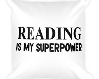 Reading Is My Super Power Square Pillow- Christmas Gift- Throw Pillow, Bed Pillow, Kids Room Decor