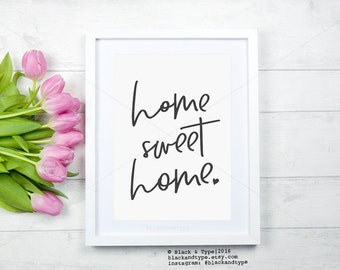 Home Sweet Home || home sweet home sign, home print, home sweet home print, home decor, home print, home, wall art, monochrome, housewarming
