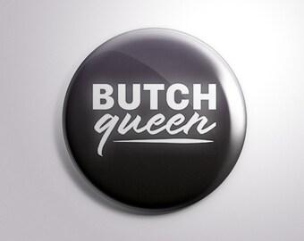 Butch Queen Button