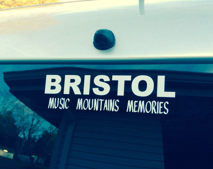 Bristol Va decal, bristol Tn decal, bristol va/tn decal, bristol va/tn sticker, music mountains memories decal, bristol music decal