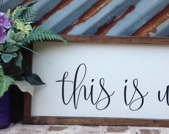This is us sign, Farmhouse Decor Sign, Farmhouse Style Sign, Framed  Wood Sign, Wood Sign Saying