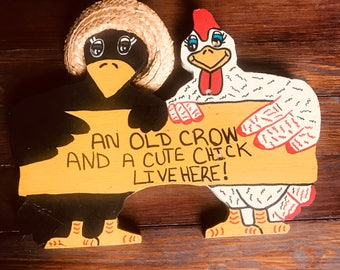 Old Crow Cute Chick Wooden Wall Hanging