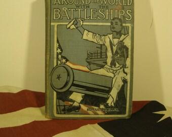 Around The World With The Battleships Antique Book By Roman Miller 1909 Printing Atlantic Fleet World War I Era Battleships