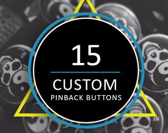 15 Custom Buttons 15 Custom Pins