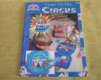 Come To The Circus, Children book for making fabric book, project,craft,learning