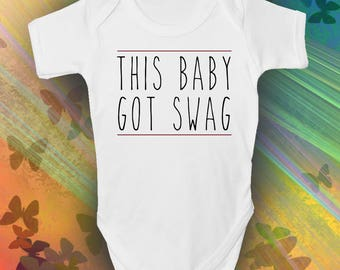 Swag Baby Grow - Trendy - Cool