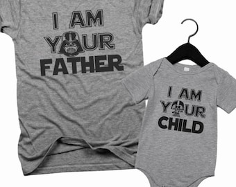 I am your father, I am your child, fathers day gift, gift for dad, starwars, gifts for him, fathers day, new dad gift, dad and baby, B114