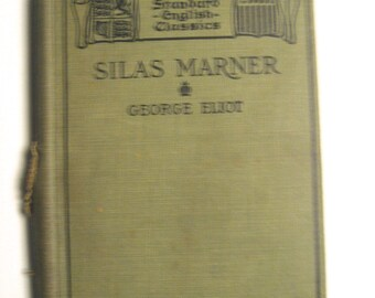 Antique book 1898. Silas Marner by George Eliot. Hardcover classic literature novel.