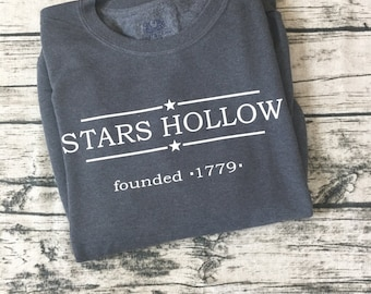Stars Hollow Town Sweatshirt from the Popular TV Show Gilmore Girls | Home to Lorelai and Rory | Cute and Cozy Sweatshirt!