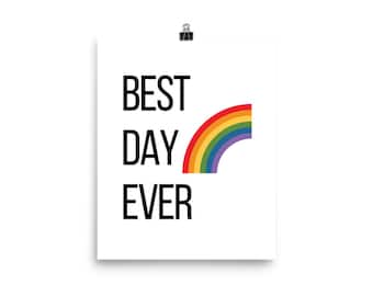 Best day ever print