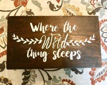Where the Wild Thing Sleeps