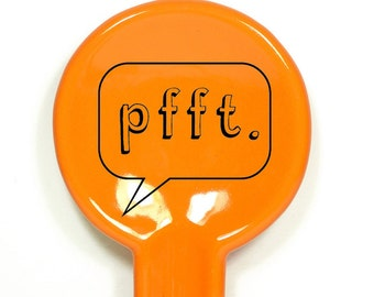 spoon rest shown here in creamsicle orange, with pfft. word bubble - Made to Order/Pick Your Colour