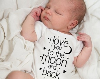 Baby onesie, I love you to the moon and back