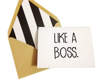 Like a Boss Card // Boss Lady Card // Celebration Card // Funny Card // Single Card // Blank Greeting Card / Lined Envelope / Kraft Envelope