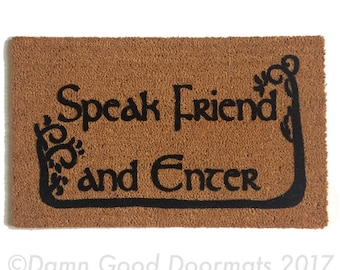 SALE! Tolkien quote, Speak Friend and Enter with TREES, geek doormat, nerd gift, nerdy doormatt, eco friendly, outdoor, Made in Usa, All wea
