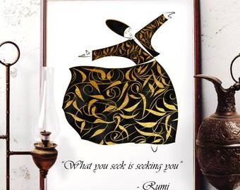 What You Seek Is Seeking You, Rumi Quote Wall Art, Mevlana Watercolor Art, Whirling Dervish Home Decor, Sufi Print, Semazen Wall Art, R10