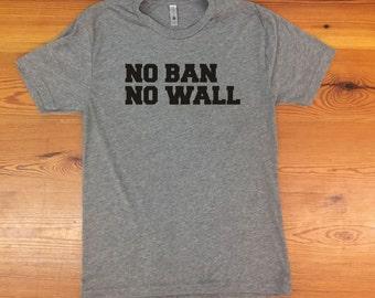 No Ban No Wall triblend tshirt