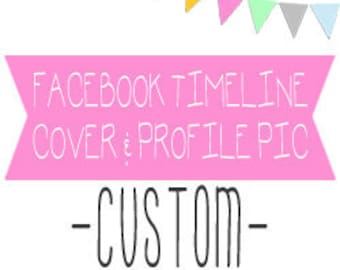 Custom Facebook Timeline Cover, Matching Profile Picture, and Custom Buttons