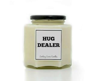 Hug Dealer Candle, Sarcastic Gift, Candle, Gift, Punny Gift, Scented Candle, Funny Gift, Joke Gift, Scented Candle, Drugs Pun, Pun Gift