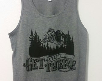 Get Out There Unisex Tank