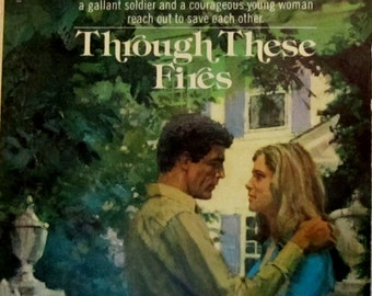 Through These Fires (Grace Livingston Hill #46) published in 1976 by Bantam Books