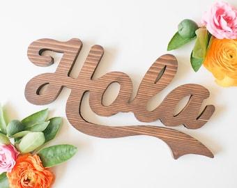 Hola Sign, Wood Hola, Hola Wall Hanging, Wood Wall Hanging, Wood Word Wall Art