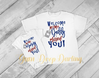 Welcome home Daddy, Welcome home Mommy, Military t-shirt, Military bodysuit homecoming, Military son Military Daughter Glitter