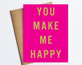 You Make Me Happy - NOTECARD - FREE SHIPPING!