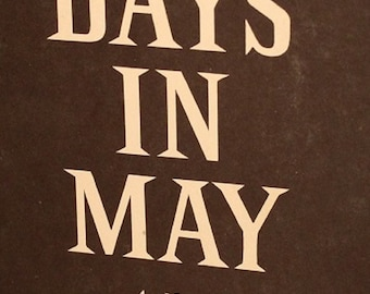 1962  -Seven Days in May by Fletcher Knebel & Charles W Bailey II ~ Hardcover Novel ~ BCE ~Dust Jacket~ Harper and Row New York ~Collectible