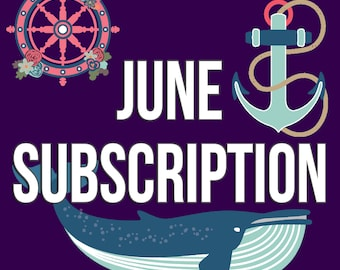 June Monthly Subscription - Sail Away