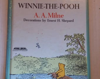 Vintage Winnie the Pooh A A Milne Decorations by Ernest H Shepard 60th Anniversary Edition Childrens Storybook
