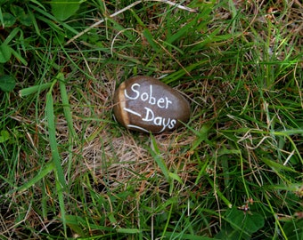 Support Gift, Sobriety Anniversary, Sober Days, Motivational Stone, Painted Pebble, Hand Painted Gifts, Sobriety Gift, Painted Beach Rock