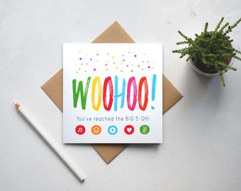 WOOHOO! You've reached the BIG 5-OH! - 50th Birthday Card - Age 50 - Milestone Birthday - Funny birthday card - Fifty - Fiftieth (GC92C)