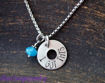 I GOT THIS- Hand Stamped Charm Necklace, Inspirational Jewelry, Personal Mantra Jewelry, Motivation Jewelry