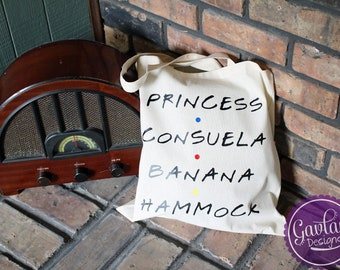 Princess Consuela Banana Hammock - Tote - Inspired by Friends TV Show - Fill with books, snacks, etc - 100% Cotton